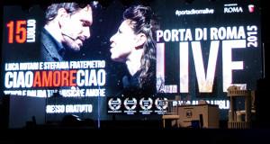 REVIEW – CIAO AMORE CIAO A PORTA DI ROMA LIVE